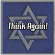 Think Again – Shabbos project coming soon